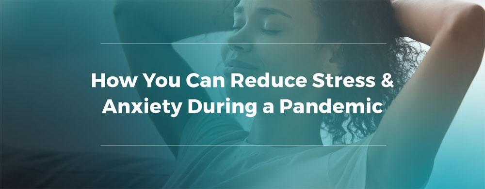 Tips to Cope With Stress During the Pandemic