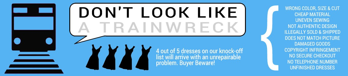 Don't look like a train wreck. Dress Scams