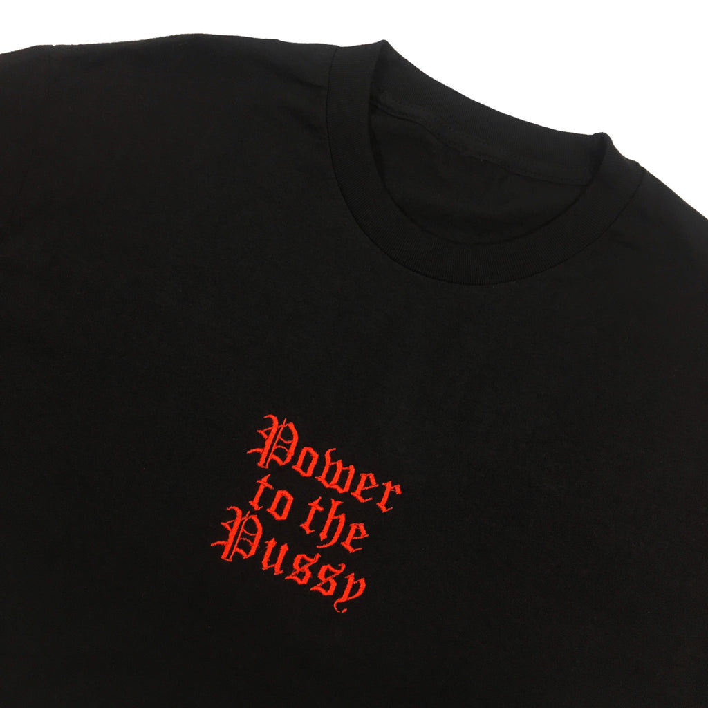 Power to the Pussy Embroidered T-Shirt
