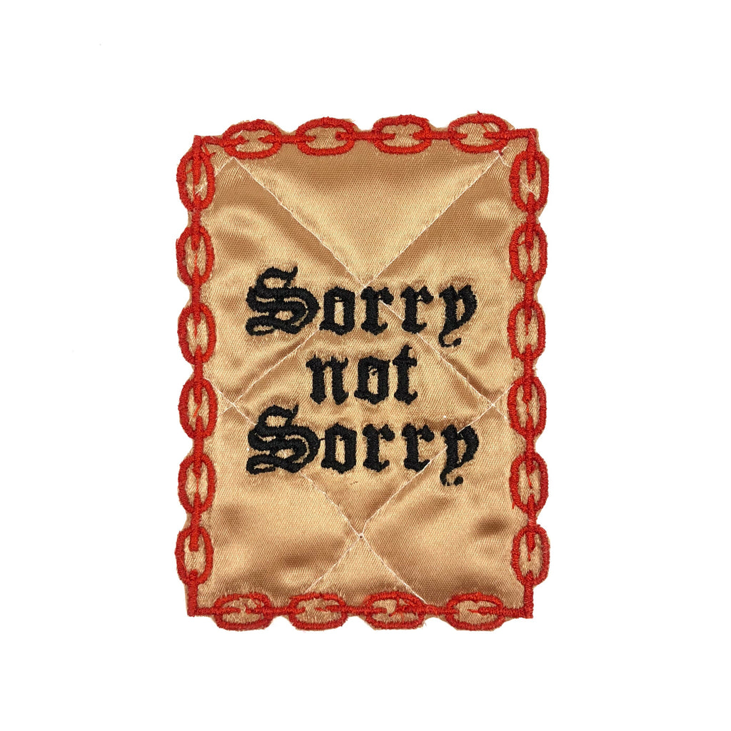 Sorry Not Sorry Chain Quilted Patch