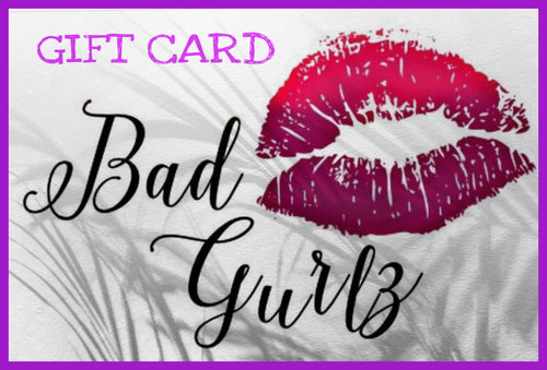 Bad Gurlz Cosmetics Gift Card