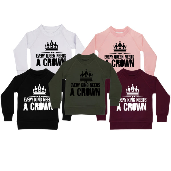 Every King/Queen Needs A Crown BigKids