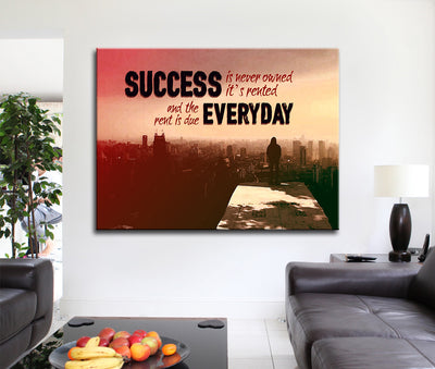 Success Is Never Owned It's Rented Canvas Wall Art Motivational Art - Royal Crown Pro