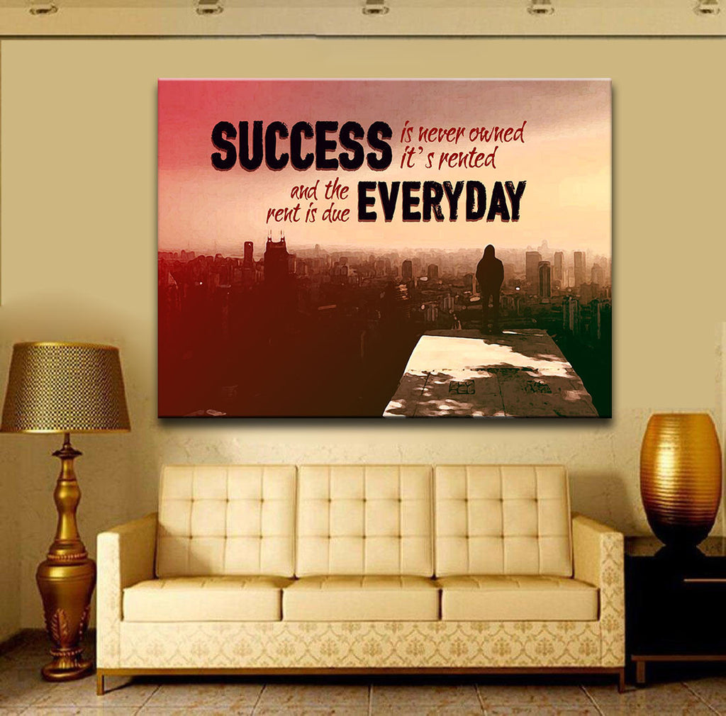 Success Is Never Owned It\'s Rented Canvas Wall Art Motivational Art