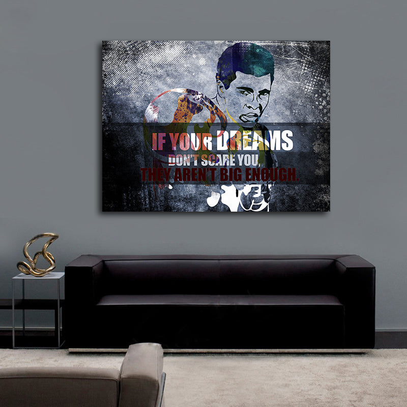If Your Dreams Don't Scare You They Aren't Big Enough Canvas Wall Art - Royal Crown Pro