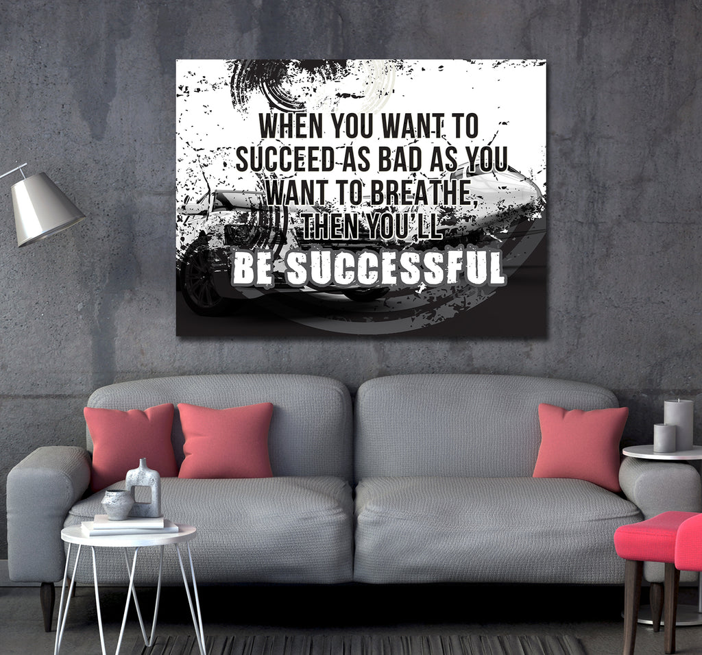 When You Want To Succeed As Bad As You Want to Breathe Canvas Wall Art, Motivational Quote - Royal Crown Pro
