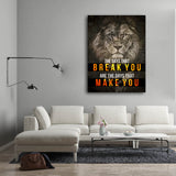 The Days That Break You Are The Days That Make You Canvas Wall Art, Motivational Decor - Royal Crown Pro