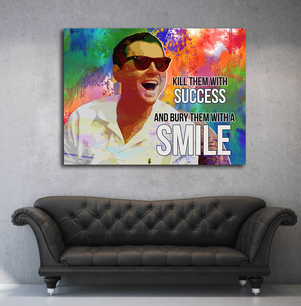 Kill Them With Success And Bury Them With A Smile Motivational Canvas Wall Art - Royal Crown Pro