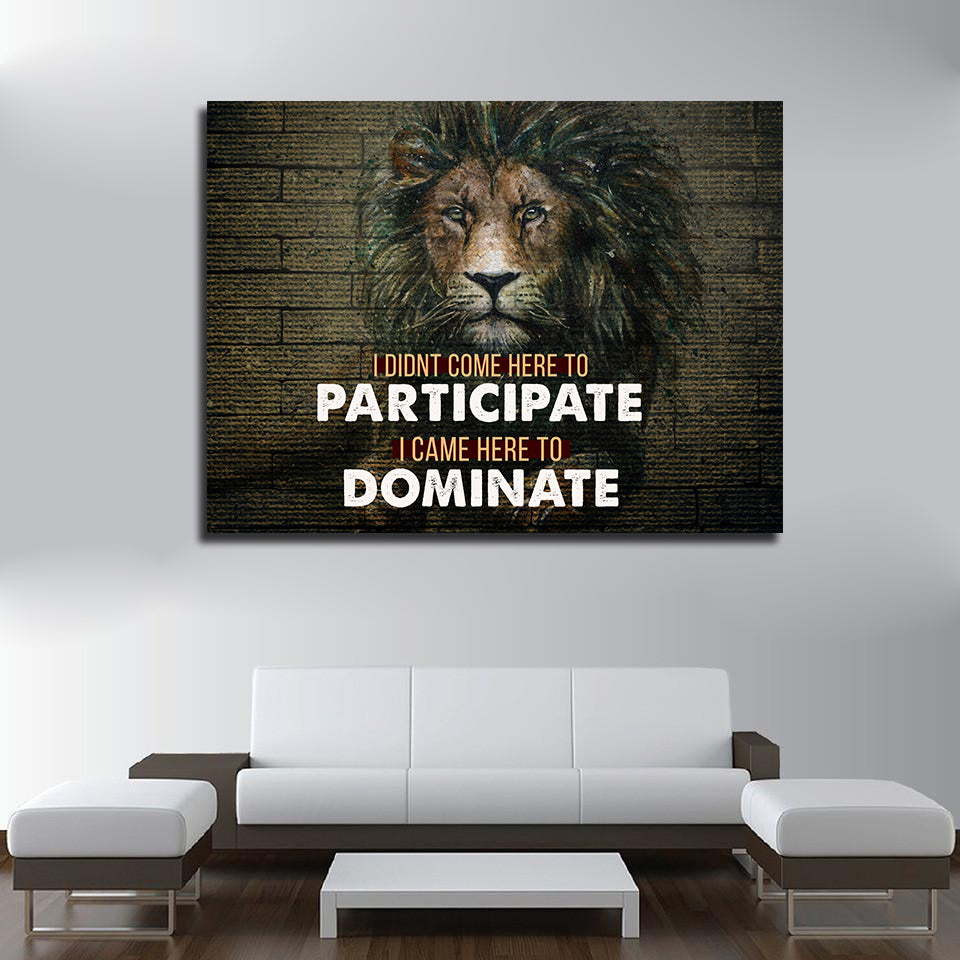 Came Here To Dominate Motivational Canvas Wall Art - Royal Crown Pro
