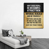 Don't Chase People Work Hard And be Yourself Canvas Wall Art Motivational Decor - Royal Crown Pro