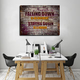 Falling Down Is An Accident Staying Down Is A Choice Canvas Wall Art - Royal Crown Pro