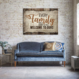 Every Family Has A Story To Tell Welcome To Ours Canvas Wall Art Family Decor - Royal Crown Pro