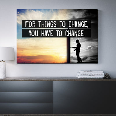 For Things To Change You Have To Change Wall Art Canvas Motivational Quote - Royal Crown Pro