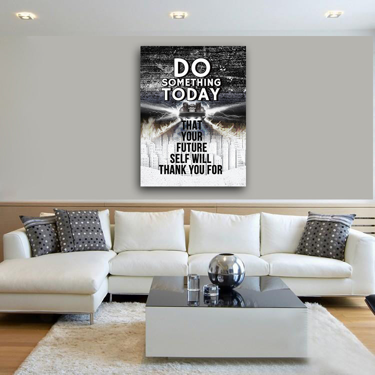 Do Something Today That Your Future Self Will Thank You For Canvas Wall Art Motivational Quotes - Royal Crown Pro