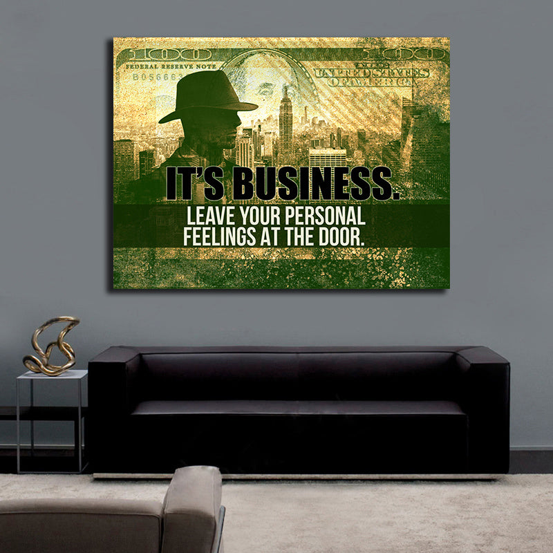 It's Business Leave Your Personal Feelings At The Door Motivational Canvas Wall Art - Royal Crown Pro