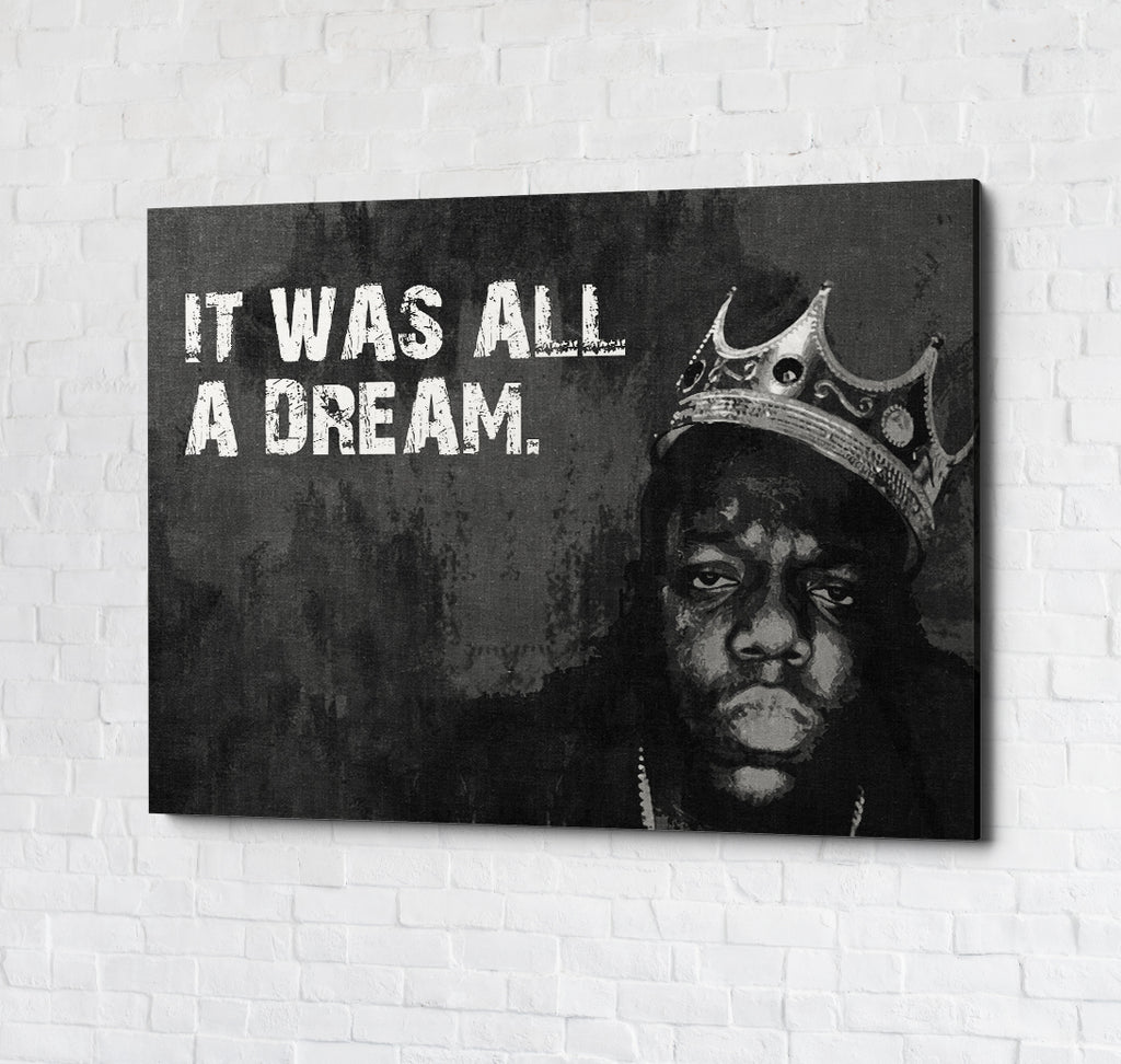 It Was All A Dream Biggie Smalls, Notorious BIG, Canvas Wall Art - Royal Crown Pro