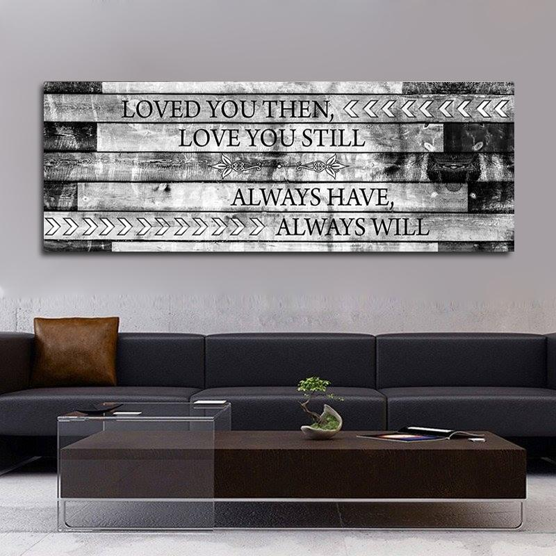 Beau Loved You Then Love You Still Framed Romantic Canvas Wall Art For Couples