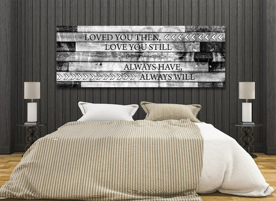 Loved you then love you still framed romantic canvas wall art for couples royal crown