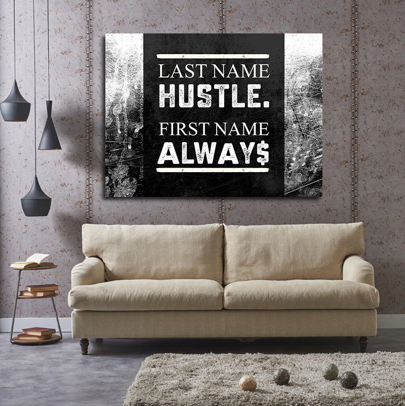 Last Name Hustle First Name Always Framed Canvas Wall Art - Royal Crown Pro