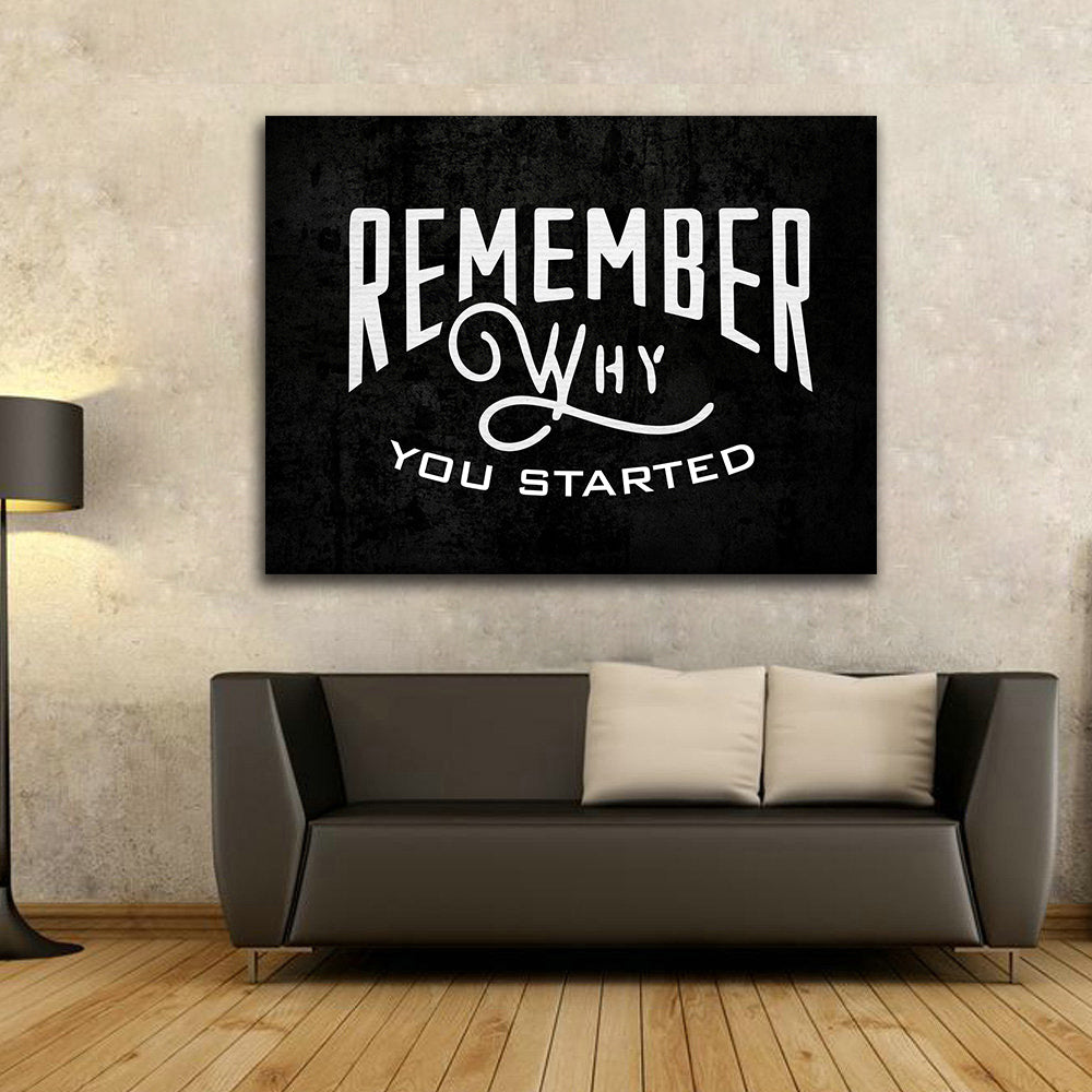 Remember Why You Started Framed Canvas Wall Art Motivational Hustle Series - Royal Crown Pro