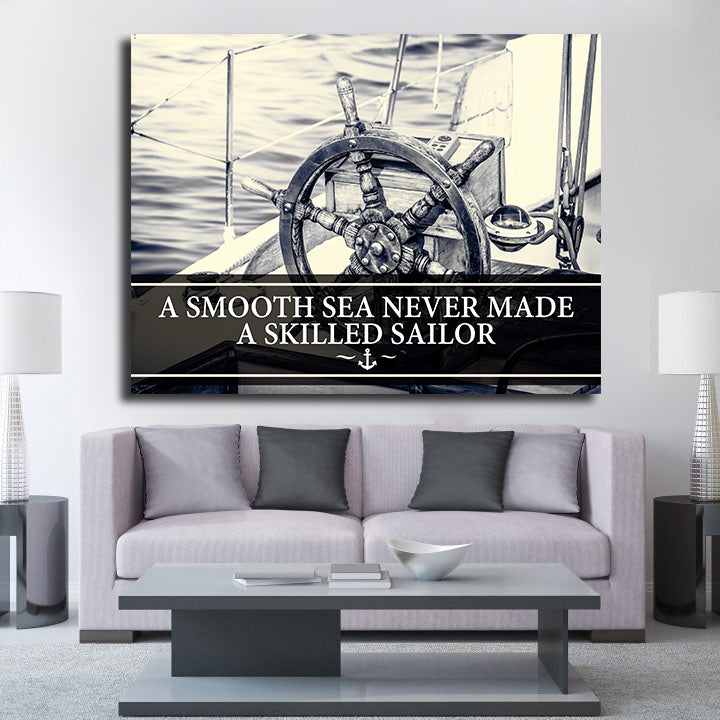 ... Smooth Sea Never Made A Skilled Sailor Framed Wall Art   Royal Crown Pro