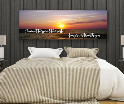 I Want to Spend The Rest Of My Sunsets With You Wall Art Canvas Romantic Wall Art - Royal Crown Pro