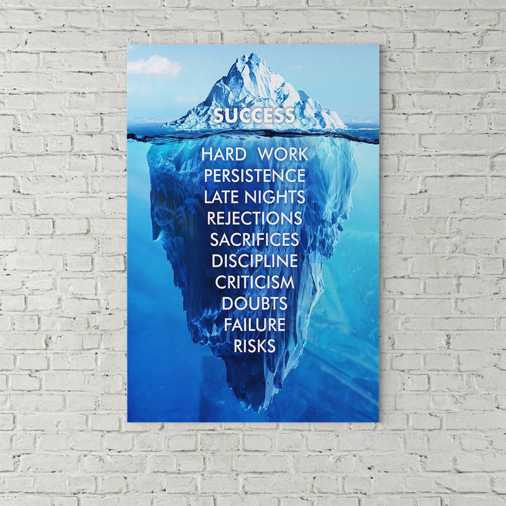Success Hard Work Persistence Quote Success Is An Iceberg Framed Wall Art Canvas - Royal Crown Pro