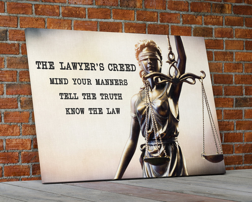 The Lawyer's Creed Mind Your Manners Tell The Truth Know The Law Canvas Wall Art - Royal Crown Pro