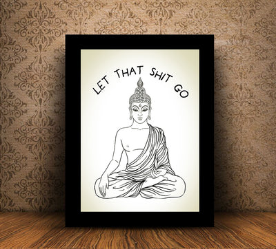 Let That Shit Go Canvas Wall Art Meditating Buddha - Royal Crown Pro