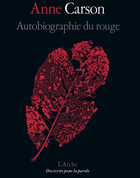 Keith Dotson leaf photograph selected for French cover of Anne Carson's 'Autobiography of Red'