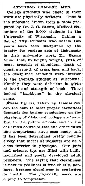 New York Times article from 1910, by Dr. JC Elsom, which determined that young men who cheat on schoolwork also display undesirable physical attributes.