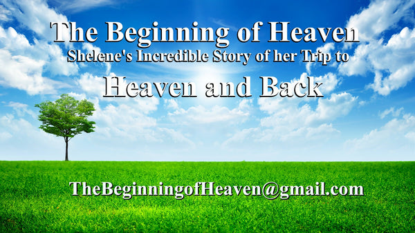 The Beginning of Heaven. Imagine, No More Tears, No More Anxiety. Touch Heaven Today!