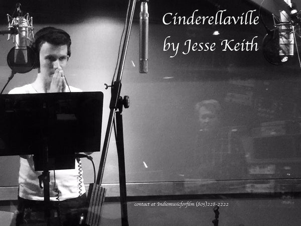 Jesse Keith - No Better Time Than Now CinderellaVille