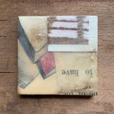 Encaustic Collage 2x2""