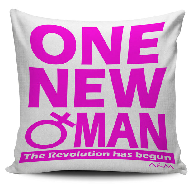 ONE NEW WOMAN! Cover pillow