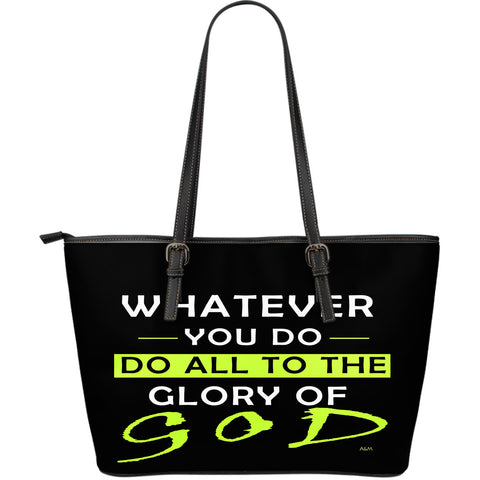 WHATEVER YOU DO LARGE LEATHER TOTE