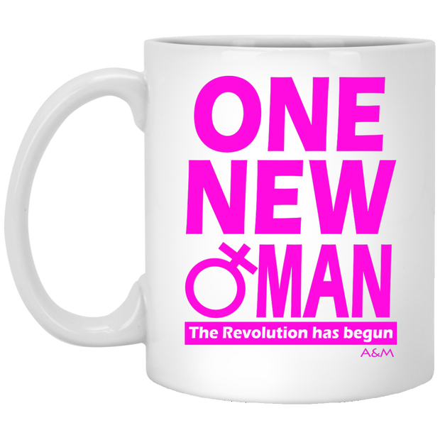 ONE NEW WOMAN! 11 oz. Mug