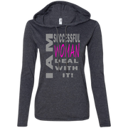 I am successful woman!Ladies LS T-Shirt Hoodie