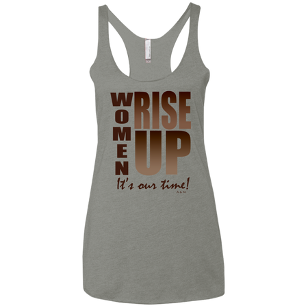 women rise up brown!  NL6733 Next Level Ladies' Triblend Racerback Tank