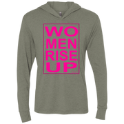 women rise up gen!  NL6021 Next Level Unisex Triblend LS Hooded T-Shirt