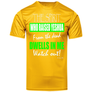 THE SPIRIT WHO RAISED YESHUA Holloway Polyester Tee