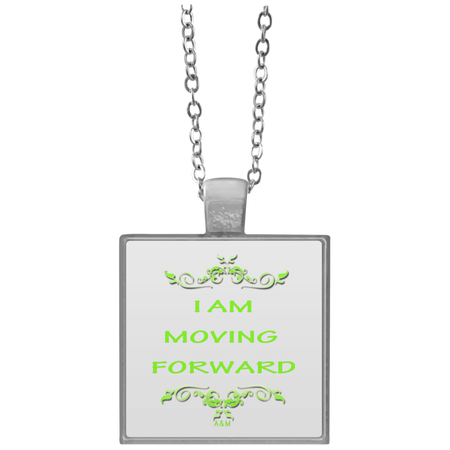 I AM MOVING FORWARD!  Square Necklace