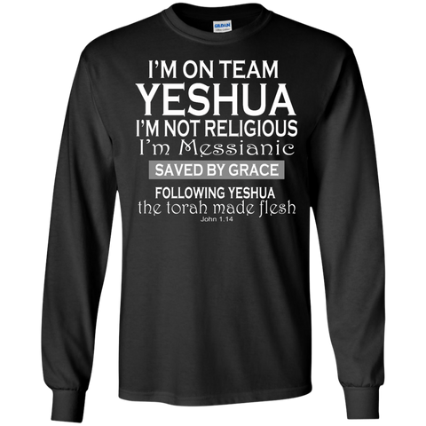 I'm on team Yeshua! LS Ultra Cotton Tshirt