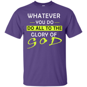 Whatever you do!  Ultra Cotton T-Shirt