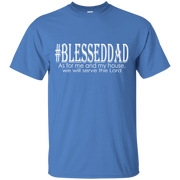 #blesseddad! G200 Gildan Ultra Cotton T-Shirt