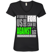 IF GOD IS FOR US!  Ladies' V-Neck Tee