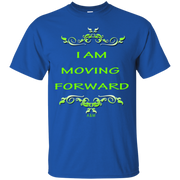 I AM MOVING FORWARD! Ultra Cotton T-Shirt