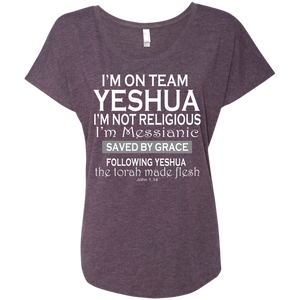 I'm on team Yeshua!Next Level Ladies Triblend Dolman Sleeve