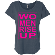 women rise up gen!  NL6760 Next Level Ladies' Triblend Dolman Sleeve