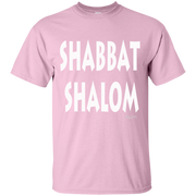 SHABBAT SHALOM!  Ultra Cotton T-Shirt